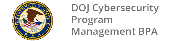 DOJ Cybersecurity Program Management BPA